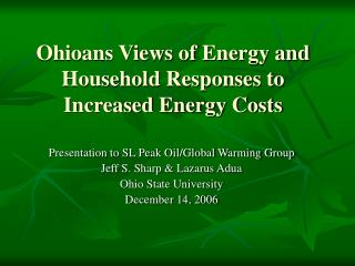 Ohioans Views of Energy and Household Responses to Increased Energy Costs