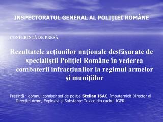 INSPECTORATUL GENERAL AL POLIŢIEI ROMÂNE