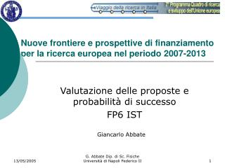 Nuove frontiere e prospettive di finanziamento per la ricerca europea nel periodo 2007-2013