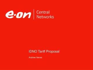 IDNO Tariff Proposal