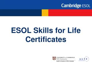 ESOL Skills for Life Certificates