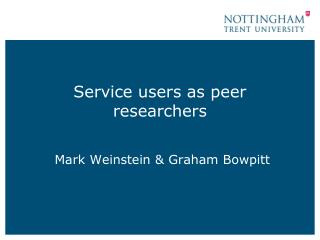 Service users as peer researchers