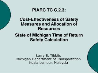 PIARC TC C.2.3: Cost-Effectiveness of Safety Measures and Allocation of Resources