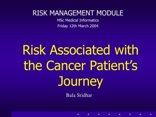 Risk Associated with the Cancer Patient's Journey