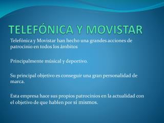 TELEFÓNICA Y MOVISTAR