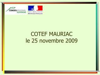 COTEF MAURIAC le 25 novembre 2009