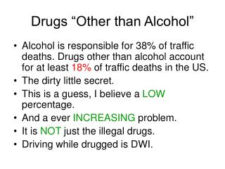 """Drugs """"Other than Alcohol"""""""