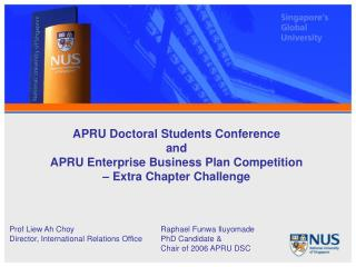 APRU Doctoral Students Conference  and  APRU Enterprise Business Plan Competition