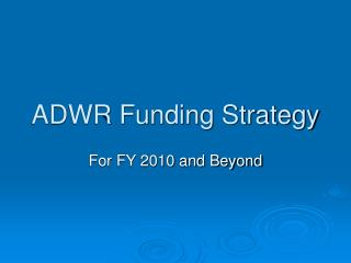 ADWR Funding Strategy