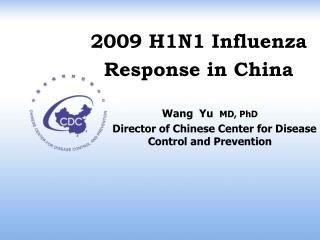 2009 H1N1 Influenza Response in China