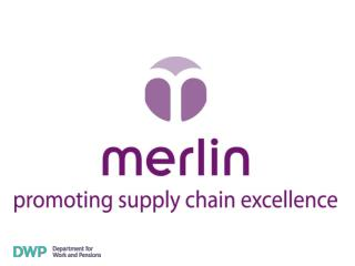 The Merlin Standard: Improving Work Programme Supply Chains