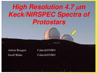 High Resolution 4.7   m Keck/NIRSPEC Spectra of Protostars
