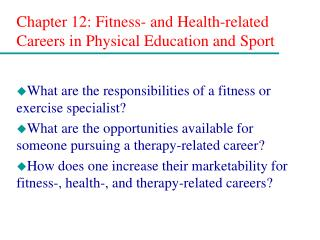 Chapter 12: Fitness- and Health-related Careers in Physical Education and Sport