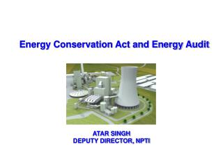 Energy Conservation Act and Energy Audit