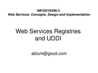 Web Services Registries and UDDI