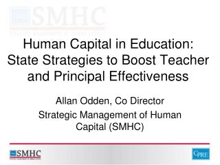 Human Capital in Education:  State Strategies to Boost Teacher and Principal Effectiveness
