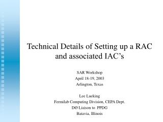 Technical Details of Setting up a RAC and associated IAC's