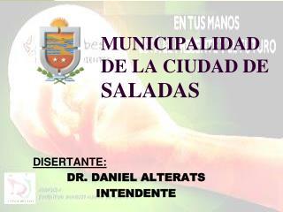 MUNICIPALIDAD  DE LA CIUDAD DE  SALADAS