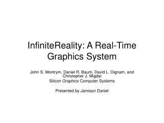 InfiniteReality: A Real-Time Graphics System