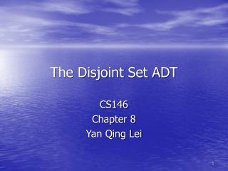 The Disjoint Set ADT