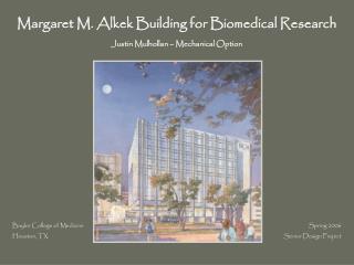 Margaret M. Alkek Building for Biomedical Research