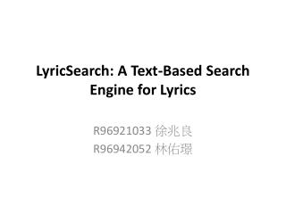 LyricSearch: A Text-Based Search Engine for Lyrics