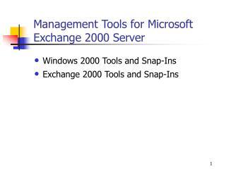 Management Tools for Microsoft Exchange 2000 Server