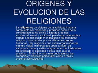 ORIGENES Y EVOLUCION DE LAS RELIGIONES