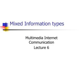 Mixed Information types