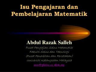 Isu Pengajaran dan  Pembelajaran Matematik