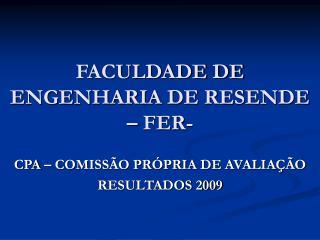 FACULDADE DE ENGENHARIA DE RESENDE – FER-