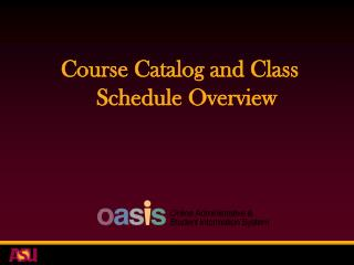 Course Catalog and Class Schedule Overview