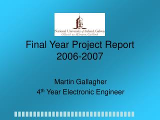 Final Year Project Report 2006-2007