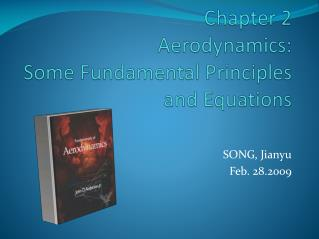 Chapter 2  Aerodynamics:  Some Fundamental Principles and Equations