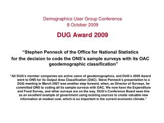 Demographics User Group Conference 8 October 2009 DUG Award 2009