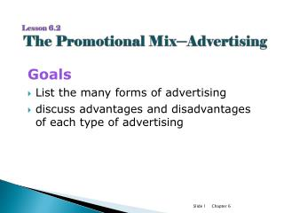 Lesson 6.2 The Promotional  Mix ─ Advertising