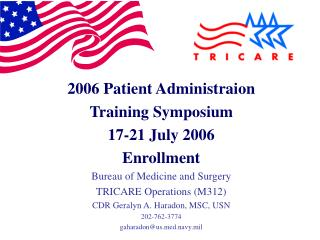 2006 Patient Administraion Training Symposium 17-21 July 2006 Enrollment