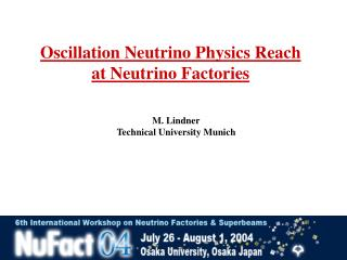Oscillation Neutrino Physics Reach  at Neutrino Factories