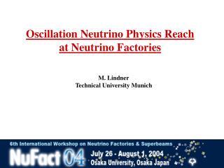 Oscillation Neutrino Physics Reach  at Neutrino Factories