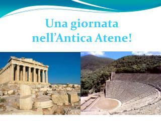 Una giornata  nell'Antica Atene!