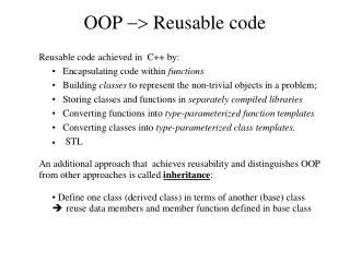 OOP  ->  Reusable code