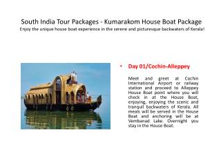 South India Tour Packages - Kumarakom House Boat Package