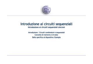 Introduzione ai circuiti sequenziali