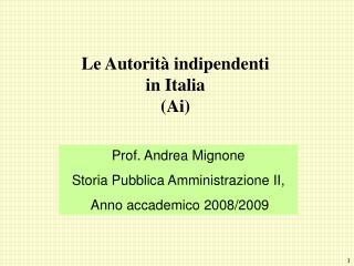 Le Autorità indipendenti in Italia (Ai)