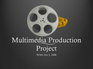 Multimedia Production Project