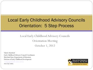 Local Early Childhood Advisory Councils  Orientation Meeting  October 1, 2012