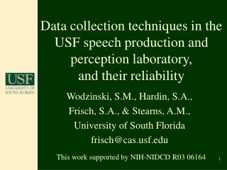 Wodzinski, S.M., Hardin, S.A., Frisch, S.A., & Stearns, A.M.,  University of South Florida