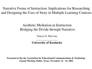 Aesthetic Mediation in Instruction  Bridging the Divide through Narrative Nancye E. McCrary