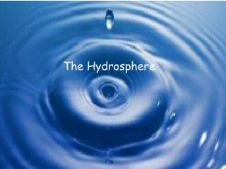 The Hydrosphere
