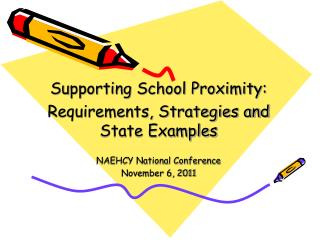 Supporting School Proximity:  Requirements, Strategies and State Examples